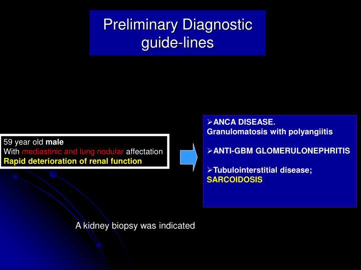 Preliminary Diagnostic guide-lines