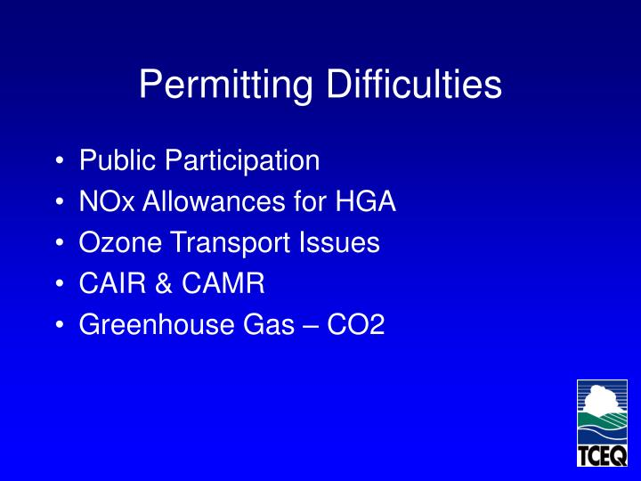 Permitting Difficulties