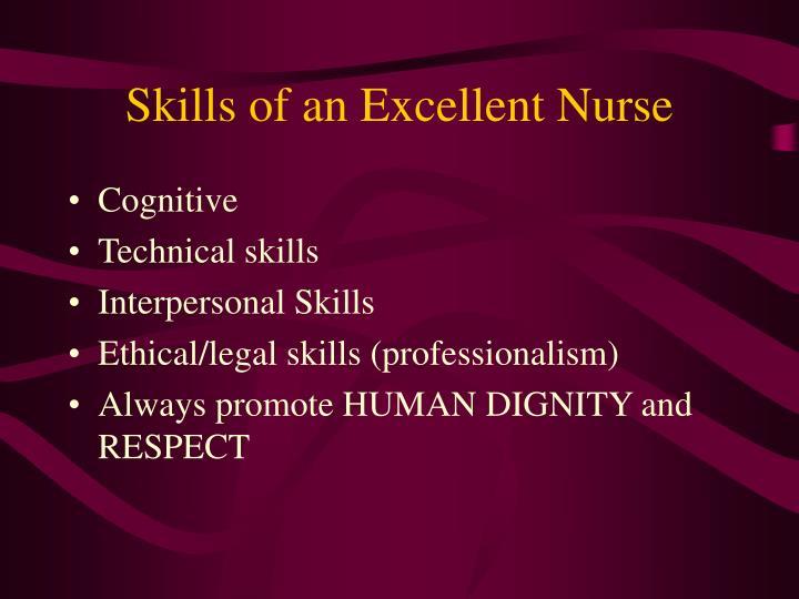 Skills of an Excellent Nurse