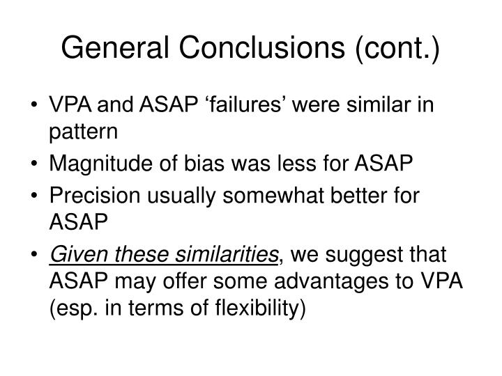 General Conclusions (cont.)