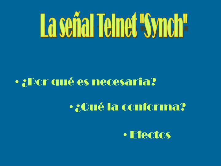 """La señal Telnet """"Synch"""""""
