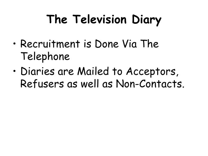 The Television Diary