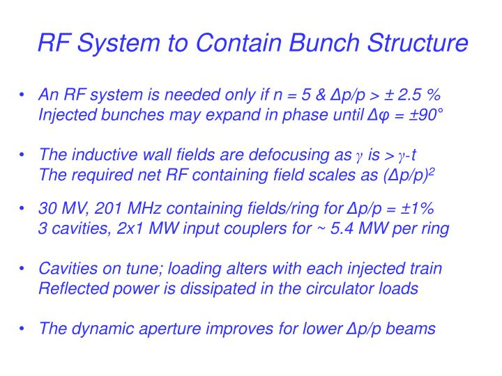 RF System to Contain Bunch Structure