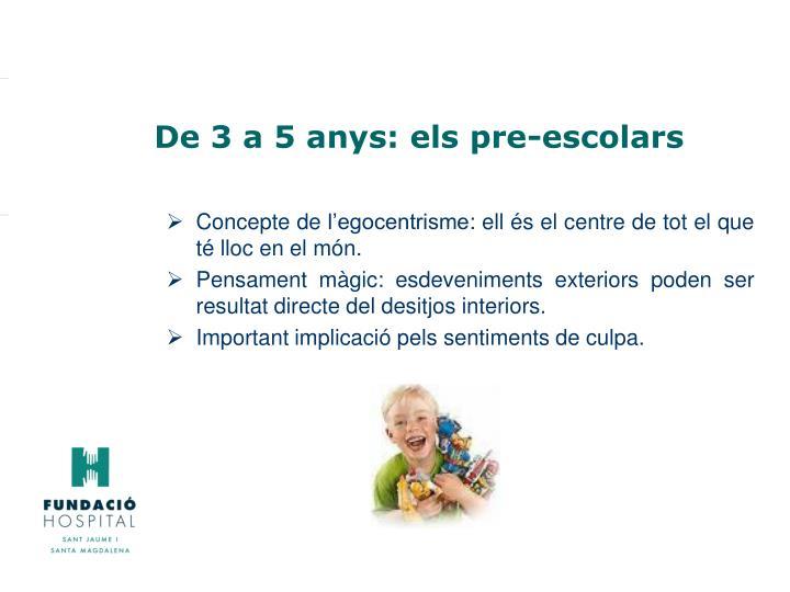 De 3 a 5 anys: els pre-escolars