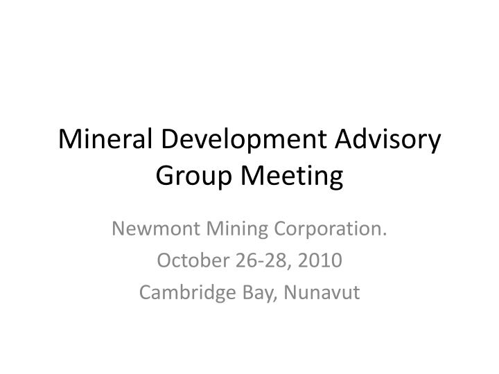 Mineral Development Advisory Group Meeting