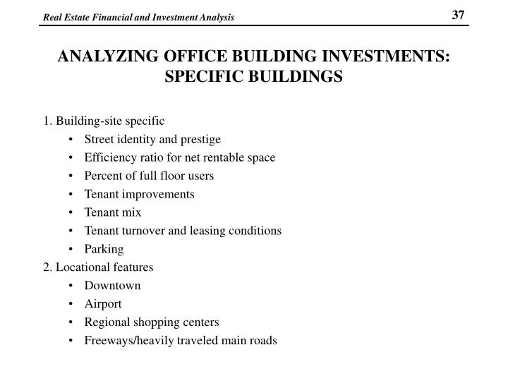 ANALYZING OFFICE BUILDING INVESTMENTS: