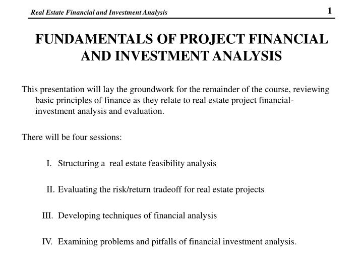 Fundamentals of project financial and investment analysis