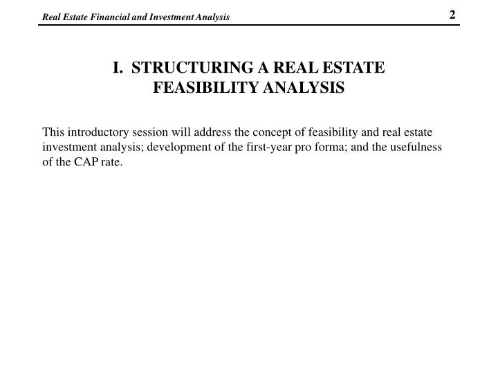 I structuring a real estate feasibility analysis