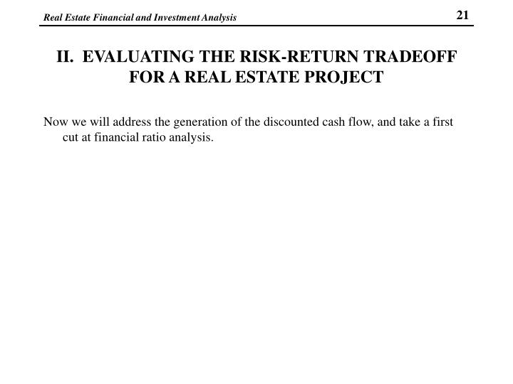 II.  EVALUATING THE RISK-RETURN TRADEOFF FOR A REAL ESTATE PROJECT