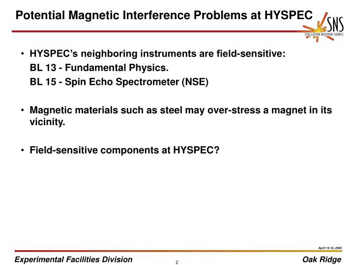 Potential magnetic interference problems at hyspec