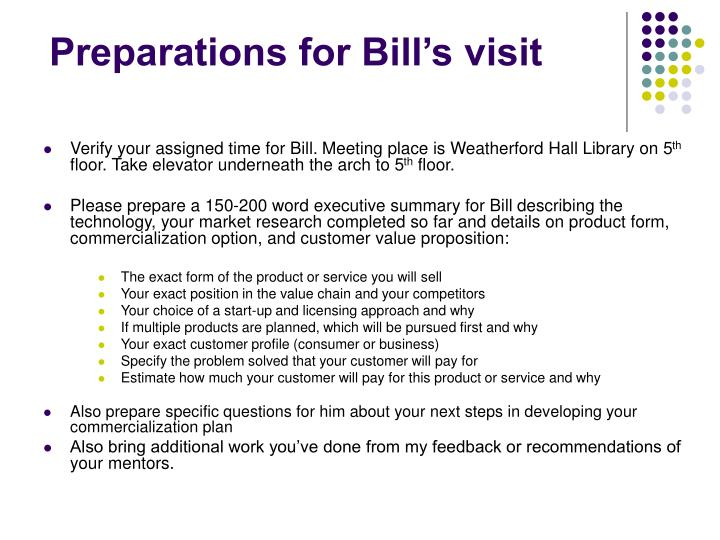 Preparations for Bill's visit