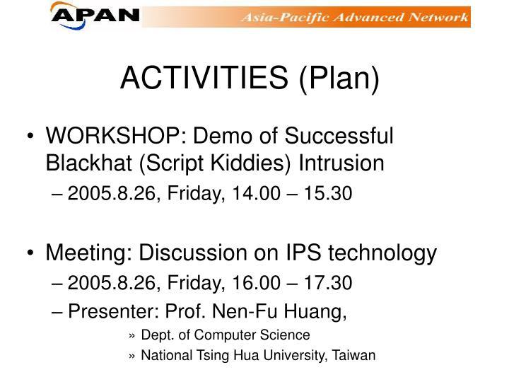 ACTIVITIES (Plan)