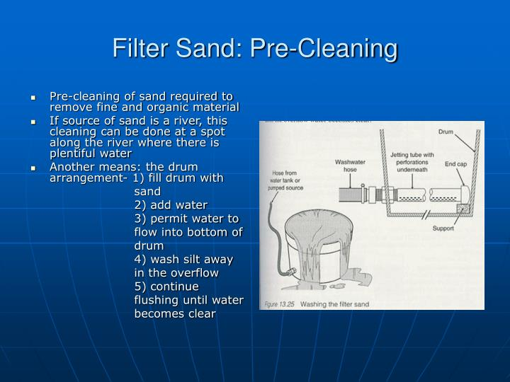 Filter Sand: Pre-Cleaning