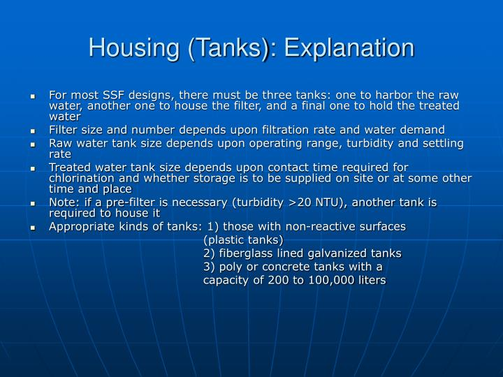 Housing (Tanks): Explanation