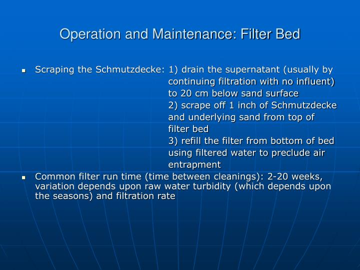 Operation and Maintenance: Filter Bed