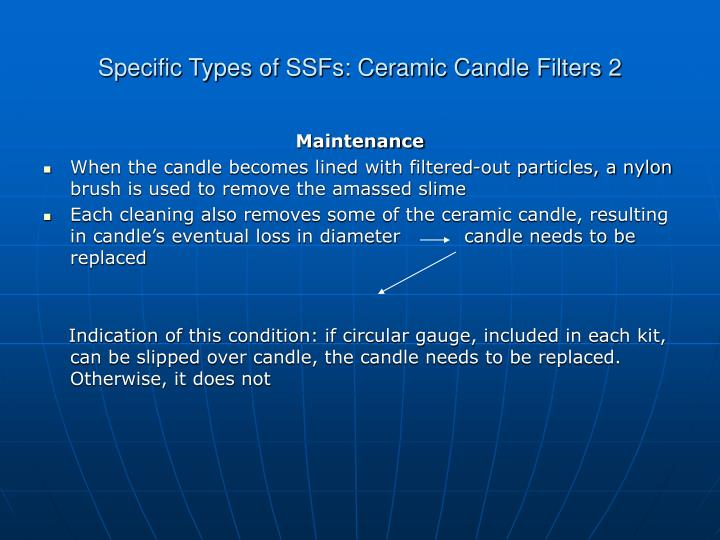 Specific Types of SSFs: Ceramic Candle Filters 2