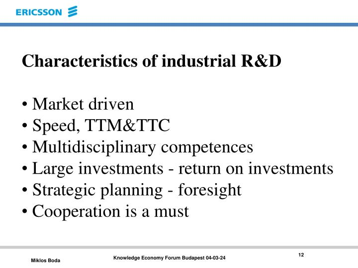 Characteristics of industrial R&D