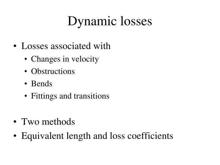 Dynamic losses