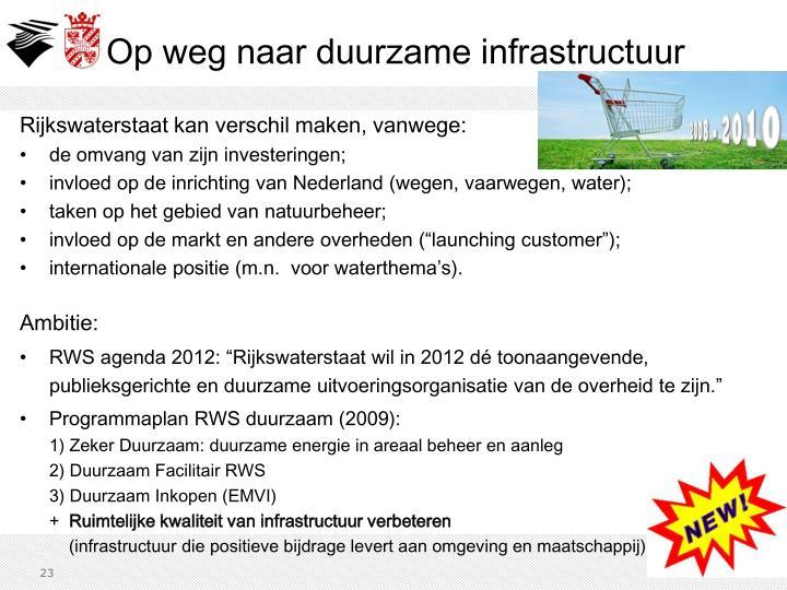 Rijkswaterstaat kan verschil maken, vanwege: