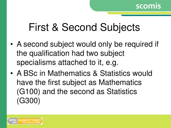 First & Second Subjects