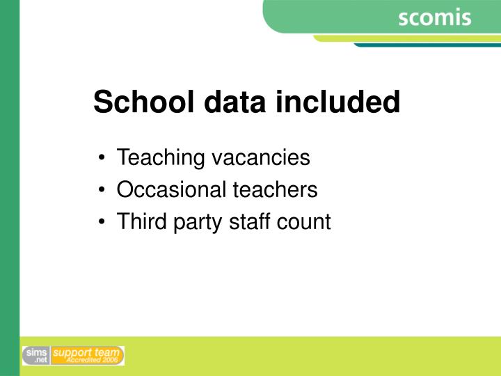 School data included