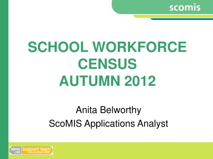 school workforce census autumn 2012