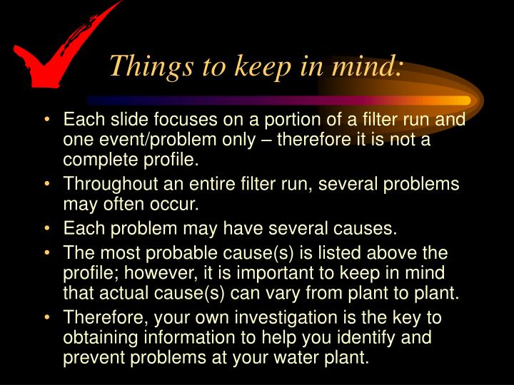 Things to keep in mind: