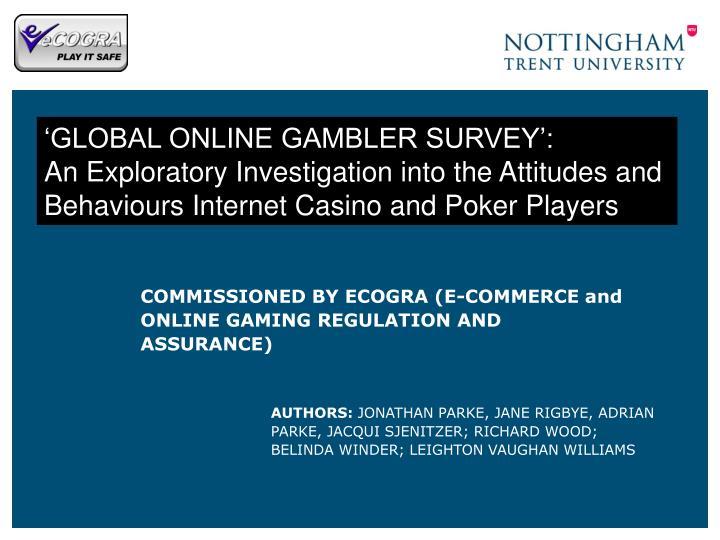 'GLOBAL ONLINE GAMBLER SURVEY':