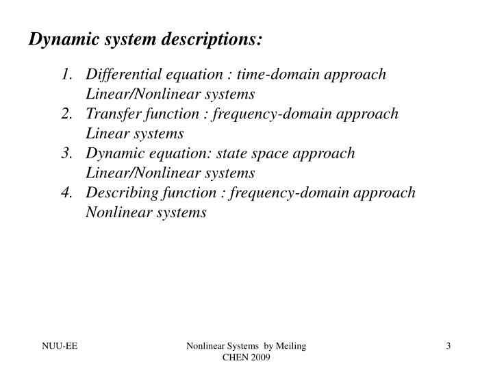 Dynamic system descriptions: