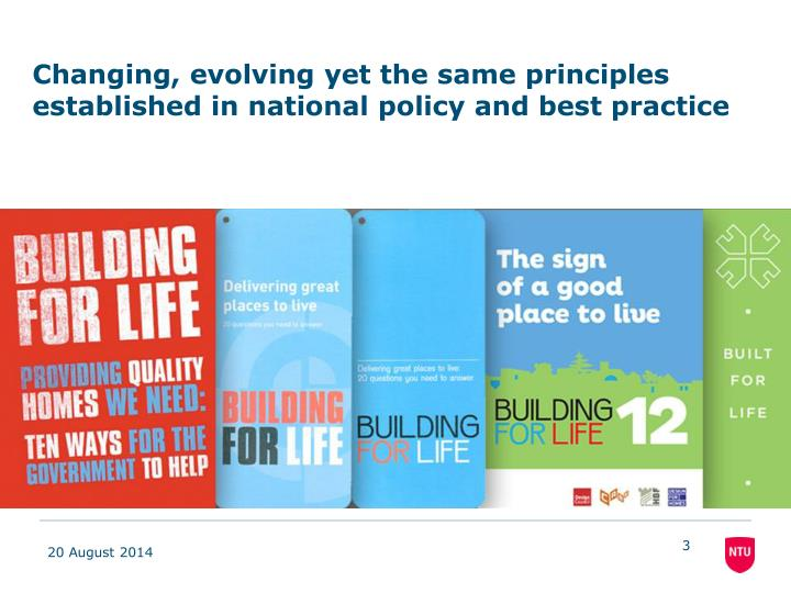 Changing, evolving yet the same principles established in national policy and best practice