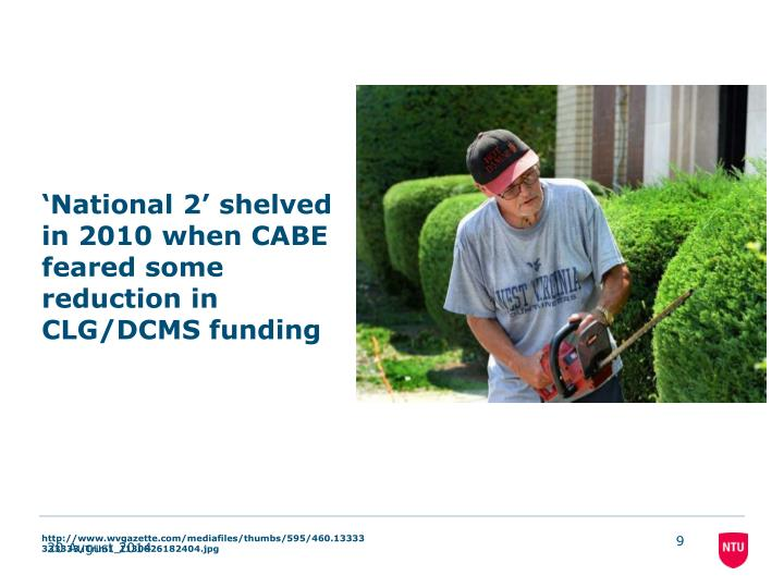 'National 2' shelved in 2010 when CABE feared some reduction in CLG/DCMS funding
