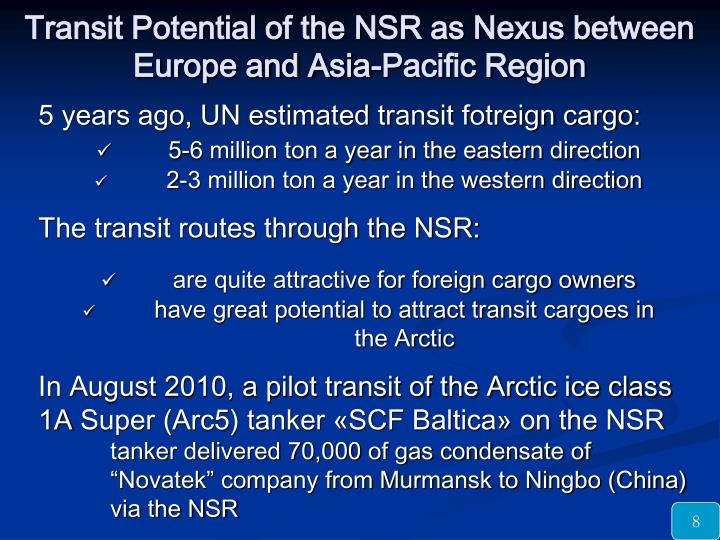 Transit Potential of the NSR as Nexus between Europe and Asia-Pacific Region