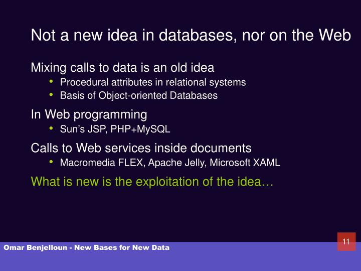 Not a new idea in databases, nor on the Web