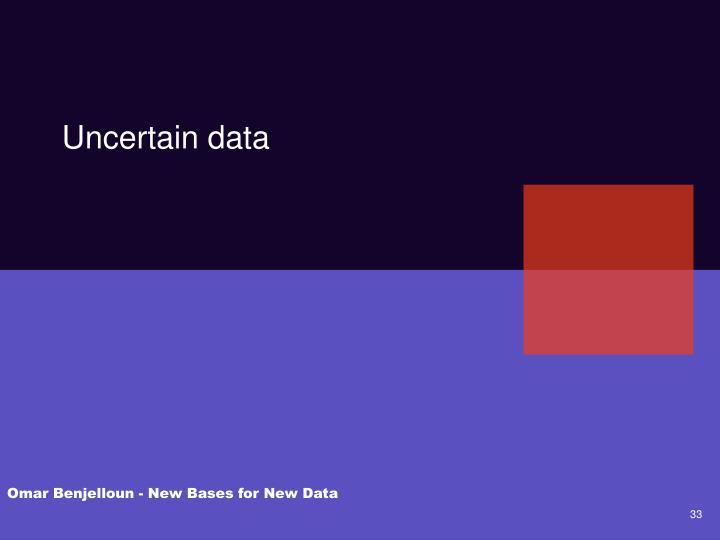 Uncertain data