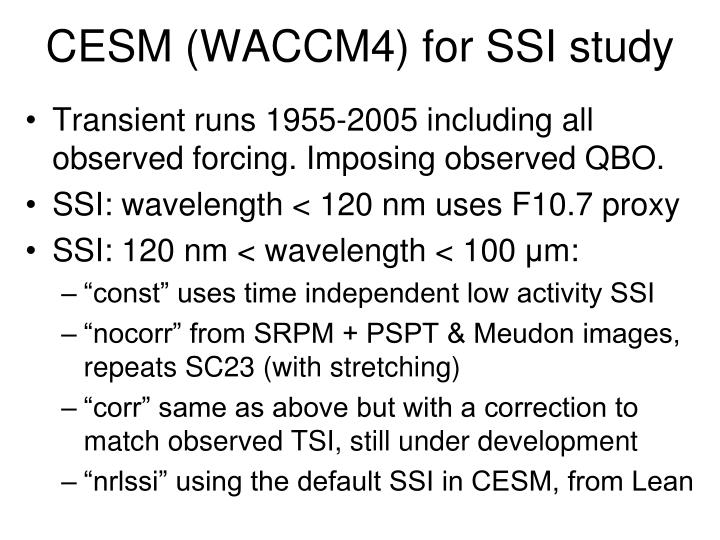 CESM (WACCM4) for SSI study