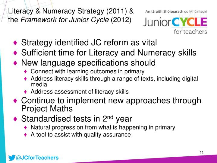 Literacy & Numeracy Strategy (2011) & the