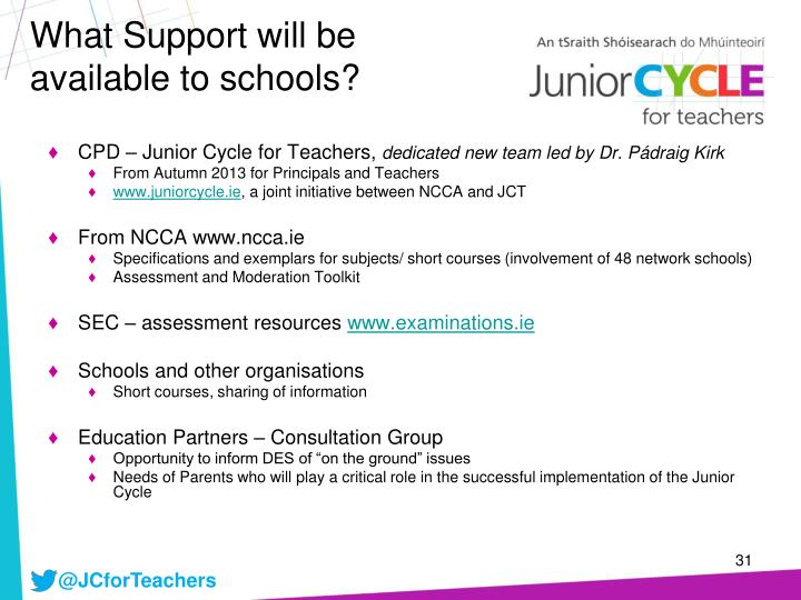What Support will be available to schools?