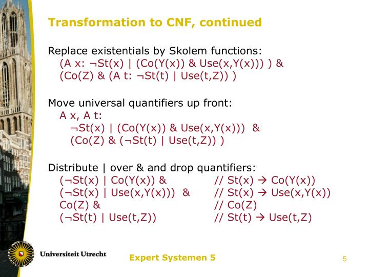 Transformation to CNF, continued