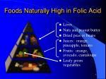 foods naturally high in folic acid