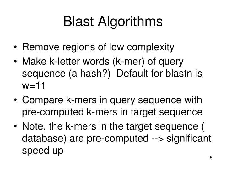 Blast Algorithms