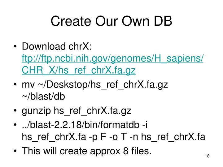 Create Our Own DB