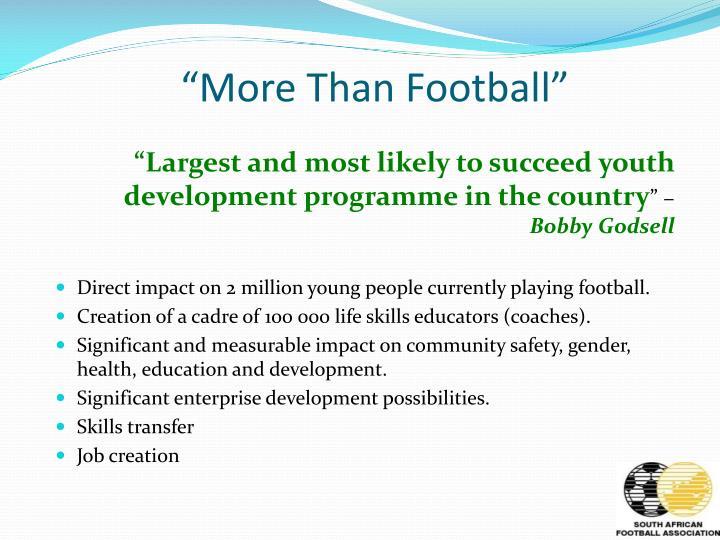 """More Than Football"""