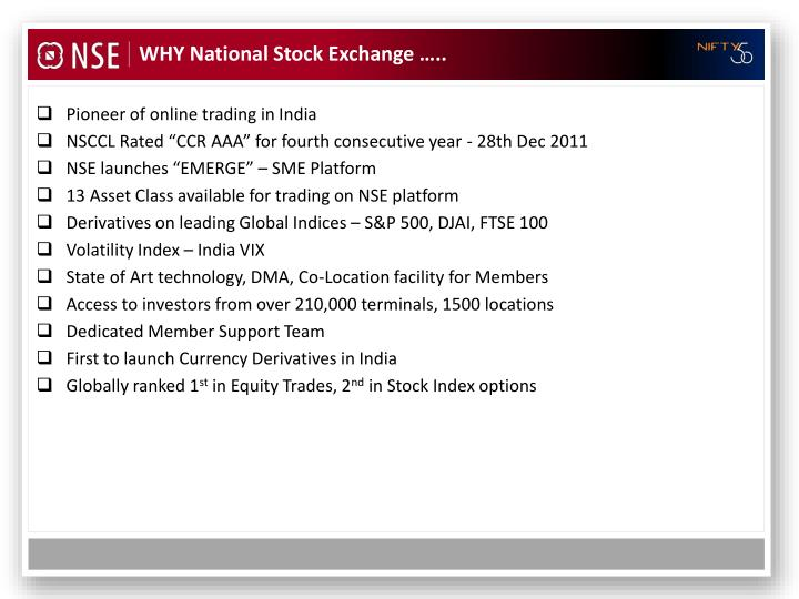 WHY National Stock Exchange …..
