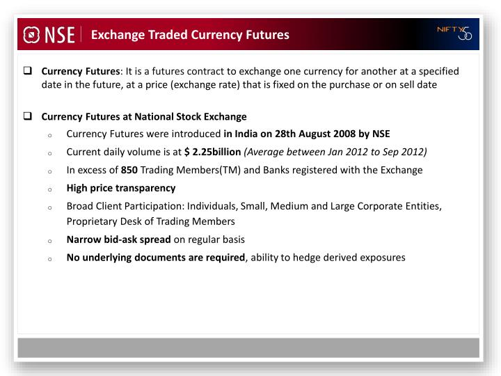 Exchange Traded Currency Futures