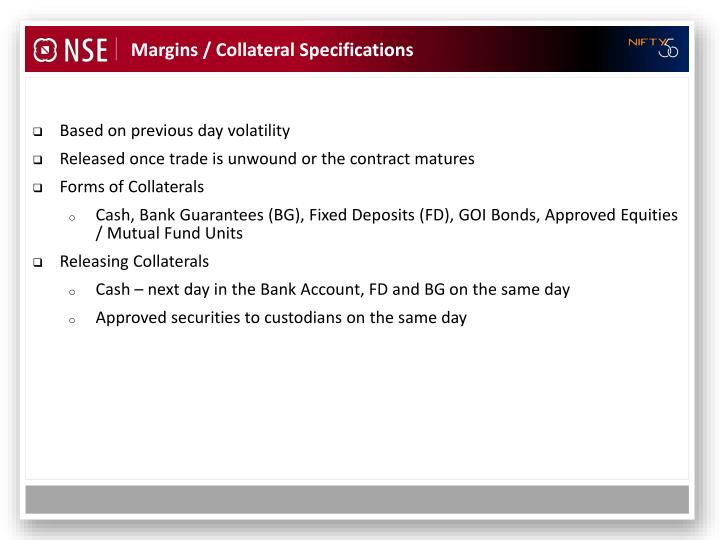 Margins / Collateral Specifications
