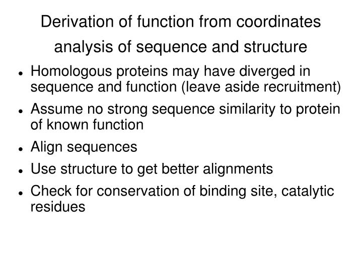 Derivation of function from coordinates analysis of sequence and structure