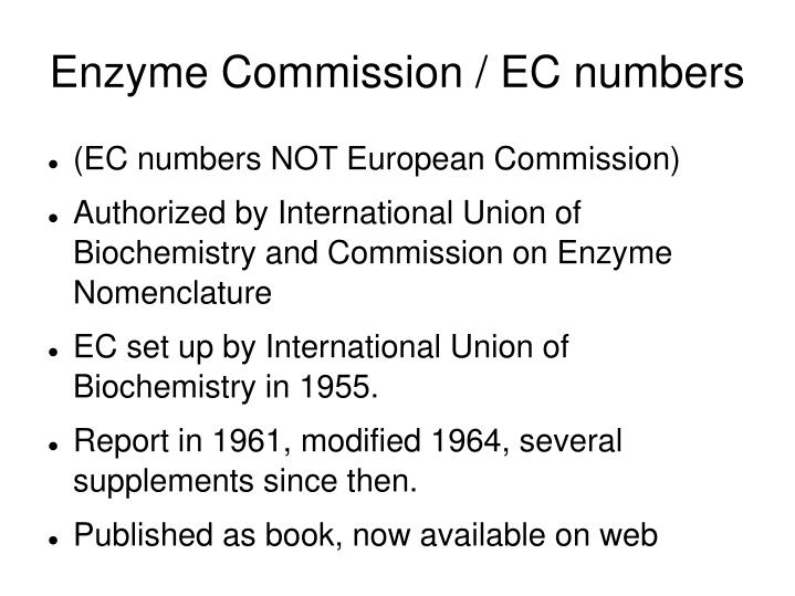 Enzyme Commission / EC numbers