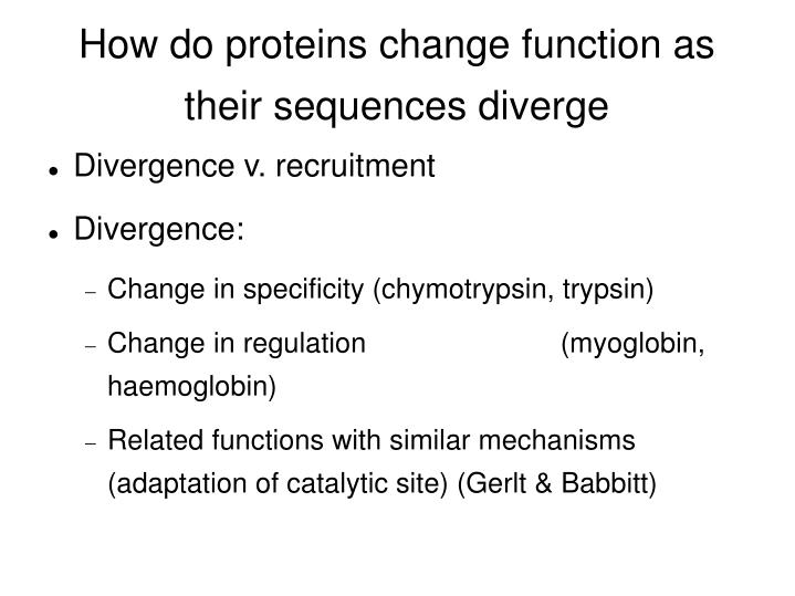 How do proteins change function as their sequences diverge