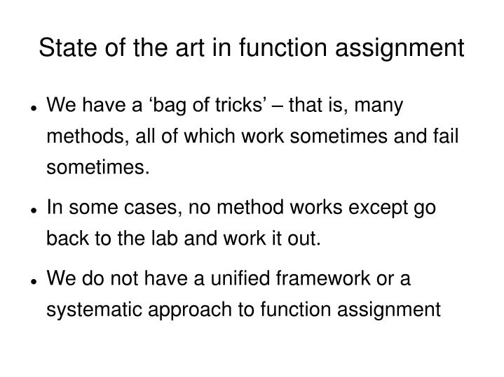 State of the art in function assignment