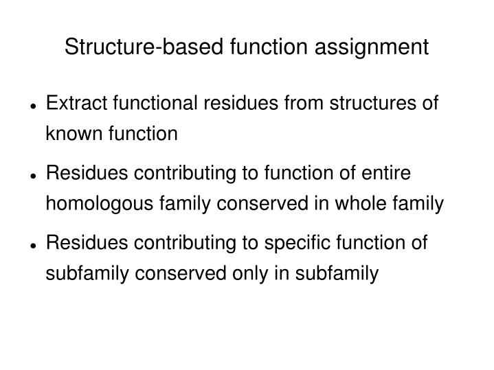 Structure-based function assignment